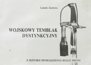 Wojskowy Temblak Dystynkcyjny. Z historii oporządzenia białej broni