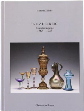 Fritz Heckert. Kunstglas Industrie 1866 - 1923