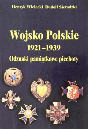 Wojsko Polskie 1921 - 1939. Odznaki pamiątkowe piechoty